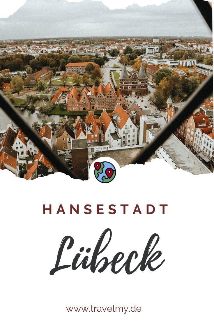 Lubeck Sightseeing Lubeck Hansestadt Lubeck Reiseziele