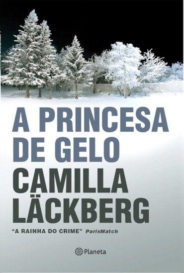 Baixar Livro A Princesa de Gelo - Camilla Läckberg em PDF, ePub e Mobi ou ler online