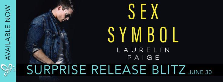 Reading Keeps Me Sane Book Blog: Surprise Release Blitz: SEX SYMBOL by Laurelin Pai...