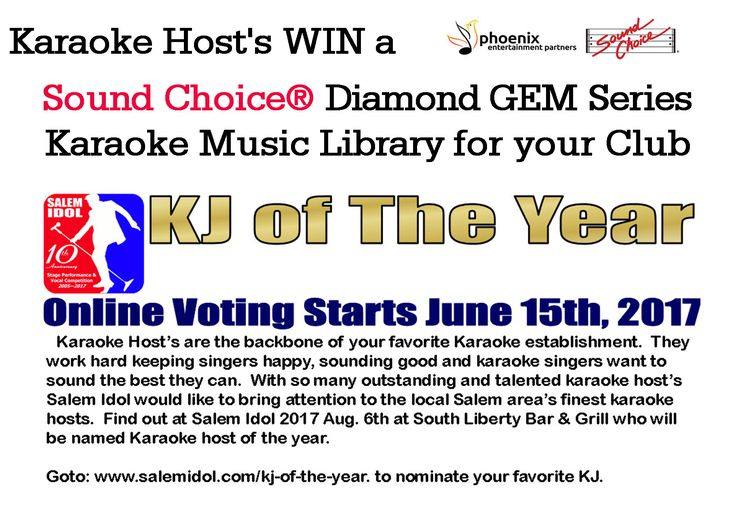 VOTE for Karaoke Host of the year June 15th - July 29th at Salemidol.com