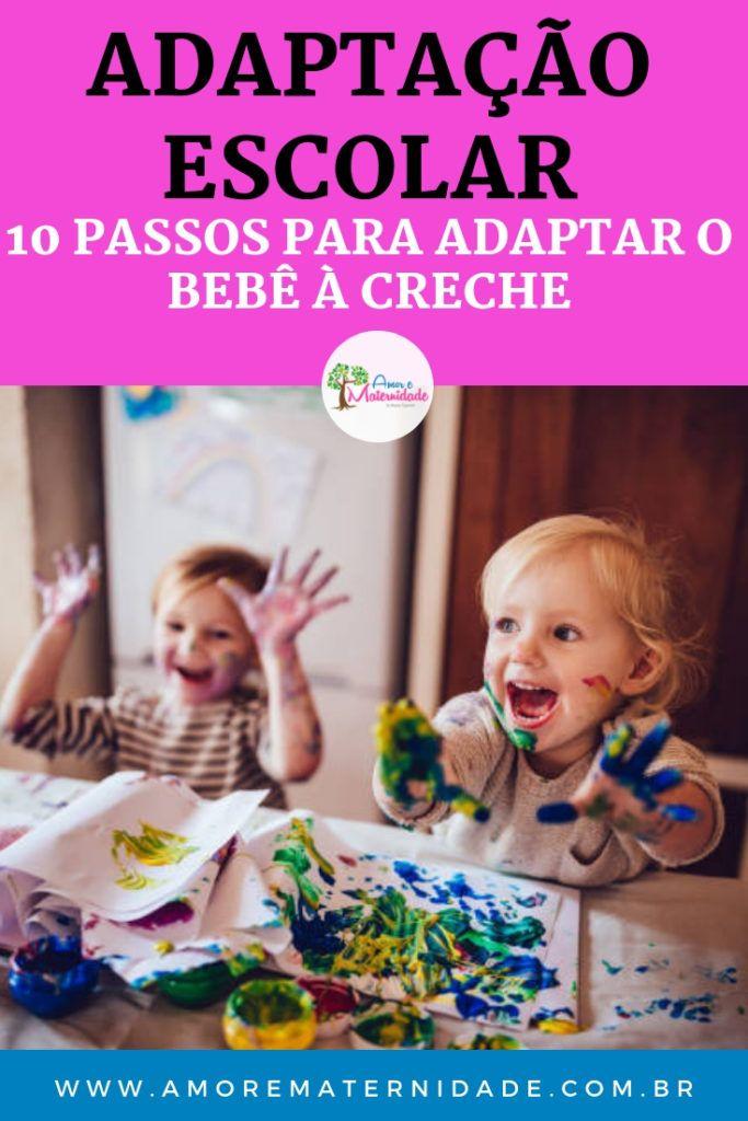 Adaptacao Escolar 10 Passos Para Adaptar O Bebe A Creche Creche