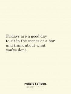 Fridays are good.