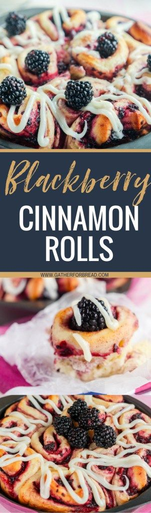 Blackberry Cinnamon Rolls - Soft homemade cinnamon rolls made with fresh blackberries. Summer brunch or breakfast. These buns are topped with a cream cheese glaze.