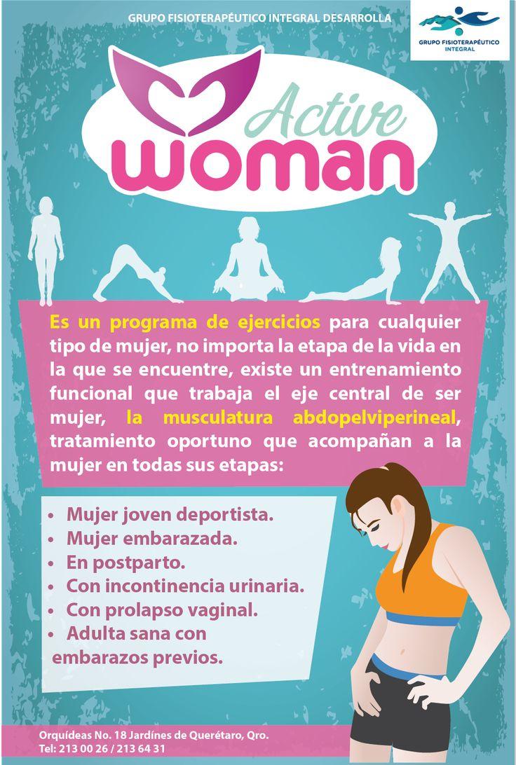 """Active Woman es un programa de ejercicio para cualquier tipo de mujer. Existe un entrenamiento funcional que trabaja el eje central de ser mujer, la musculatura abdopelviperineal, tratamiento oportuno que acompaña a la mujer en todas sus etapas: deportista, embarazada, en postparto, con incontinencia urinaria, con prolapso vaginal, adulta sana que ha cursado con embarazos previos. #ActiveWoman """"Salud integral de la mujer"""", a través de #GrupoFI. #Fisioterapia #Infografía"""