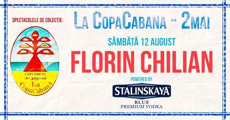 Florin Chilian Concerte 29 iulie 2017 - Zilele Orasului Lehliu-Gara  10 August 2017 - La Scena-Garana - Concert caritabil · Garana 12 Augusr 2017 - Copacabana 2 Mai - Eveniment prezentat de Stalinskaya Blue Premium Vodka 14 August 2017 - Vama Libre · Vama Veche 8 Septembrie 2017 - Lansare album Chilian Pre@Clasic la Institutul Cultural Român - Bucuresti Poti comanda albumele online http://eintegral.ro/index.php?route=product/search&filter_name=Chilian