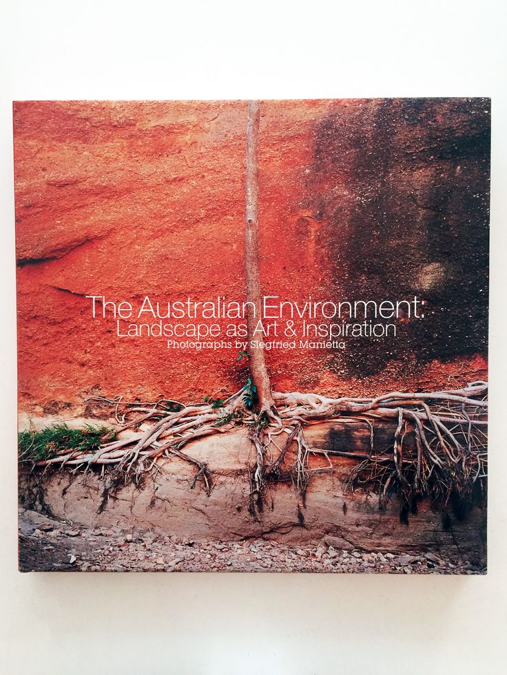 The Australian Environment //  Landscapes as art and inspiration // Photographs by Siegfried Manietta