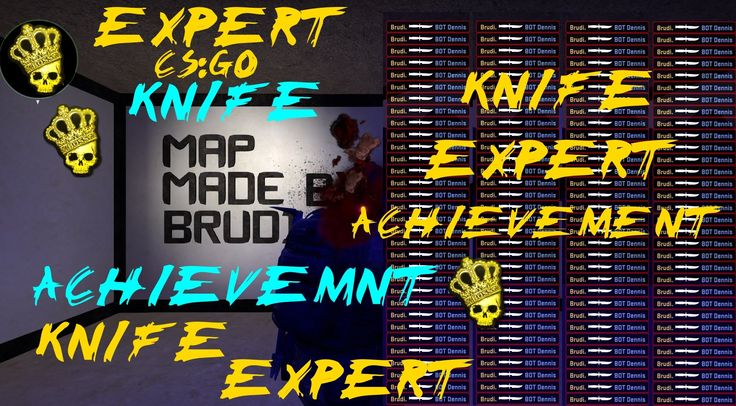 CSGO Knife Achievements--Expert Knife Expert Knife Achievement