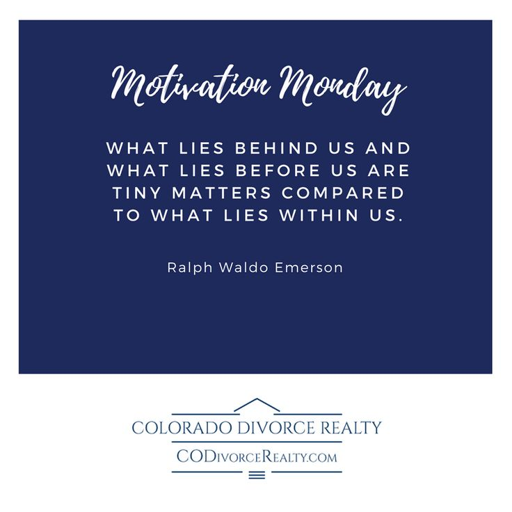 #MotivationMonday What lies behind us and what lies before us are tiny matters compared to what lies within us. - Ralph Waldo Emerson