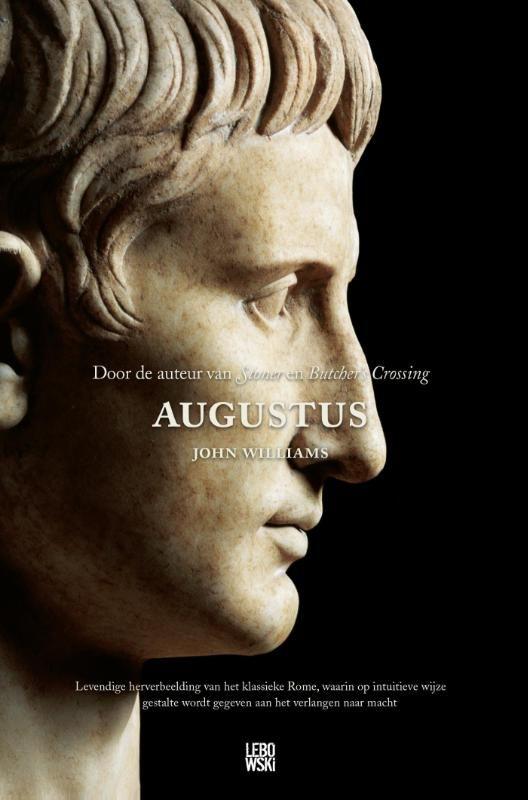 15/53 Augustus, John Williams - mooie briefroman - ik heb het boek geluisterd met de LuisterboekApp. - dat is in dit geval geen aanrader