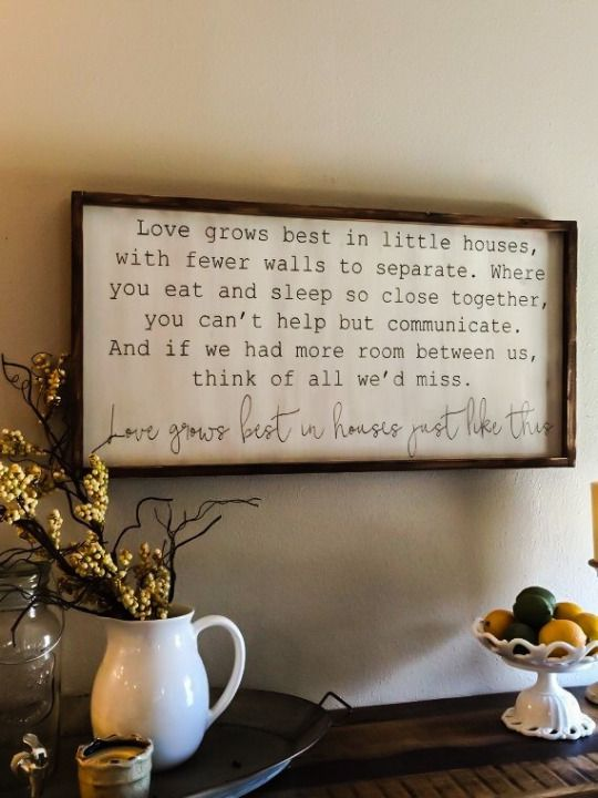 I grew up in a tiny house in a family of 6 - This is so true.ho