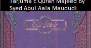 Tarjuma E Quran Majeed By Syed Abul Aala Maududi  Tarjuma E Quran Majeed By Syed Abul Aala Maududi  Download Link A  Urdu Novels Free Urdu Novels Download Free Urdu PDF Books Islamic Books Quran Hadiths Wazaif Seerat Biographies Urdu Books Novels Romance Fiction Adventure Jasoosi Purisrar Mysterious Comedy Crimes Historic Horror Religious History Urdu Poetry Kids Stories and Much More............  Download Urdu Pdf Novels Urdu Novels Free Urdu NovelsDownload Free Urdu PDF Books Islamic Books…