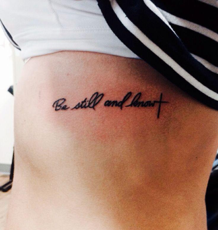 Be Still And Know That I Am God Rib Tattoo