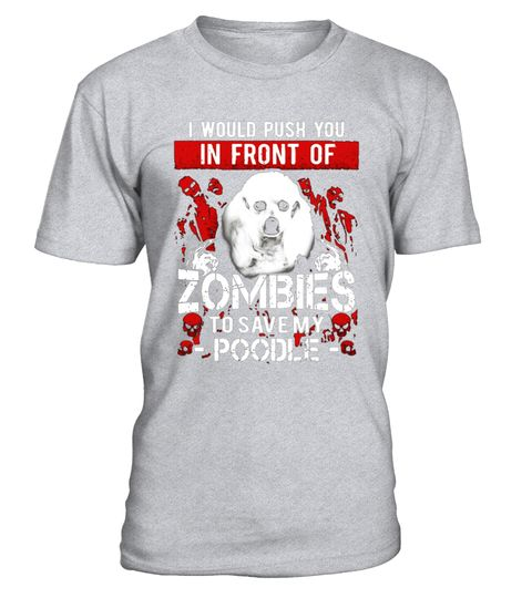 """# Zombies Poodle shirt .  Special Offer, not available in shops      Comes in a variety of styles and colours      Buy yours now before it is too late!      Secured payment via Visa / Mastercard / Amex / PayPal      How to place an order            Choose the model from the drop-down menu      Click on """"Buy it now""""      Choose the size and the quantity      Add your delivery address and bank details      And that's it!      Tags: Poodle shirt, Poodle tshirt, Poodle t shirt, Poodle t-shirt…"""