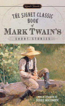 The Signet Classic Book of Mark Twain's Short Stories by Mark Twain | PenguinRandomHouse.com  Amazing book I had to share from Penguin Random House