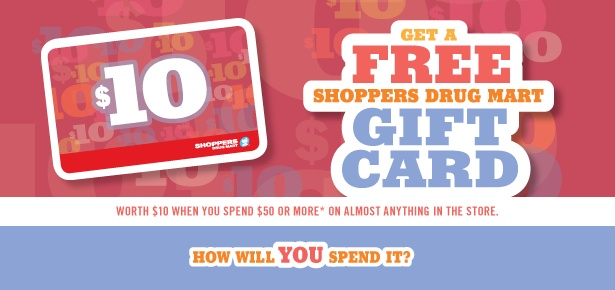 Free $10 Shoppers Drug Mart Gift Card!