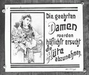 """Anton Ramisch, """"Die geehrten Damen werden höflichst ersucht die Hüte abzunehmen"""",  Kinowerbung, o. J. Privatbesitz"""
