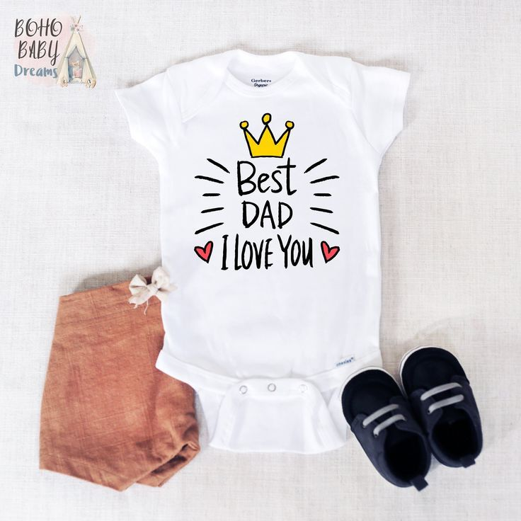 Best Dad I Love You Onesie Fathers Day Onesie Fathers Day Gift from Baby Dad Baby onesie Happy Fathers Day Funny Baby Dad