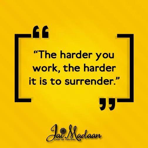 The harder you workthe harder it is to surrender. #inspiration #QOTD #motivation https://t.co/oPnBTObN5E