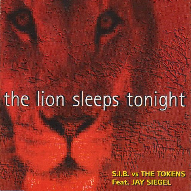 The Lion Sleep Tonight - Original Remix Radio Version, a song by S.I.B., The Tokens on Spotify