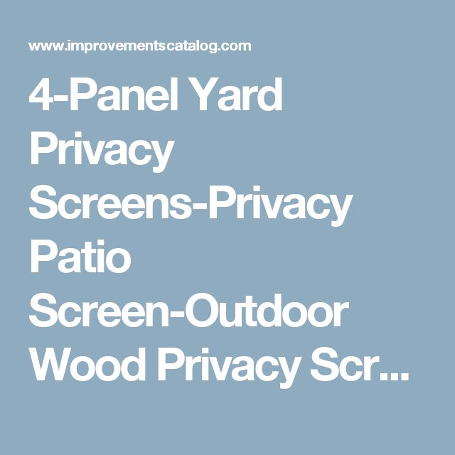 4-Panel Yard Privacy Screens-Privacy Patio Screen-Outdoor Wood Privacy Screens