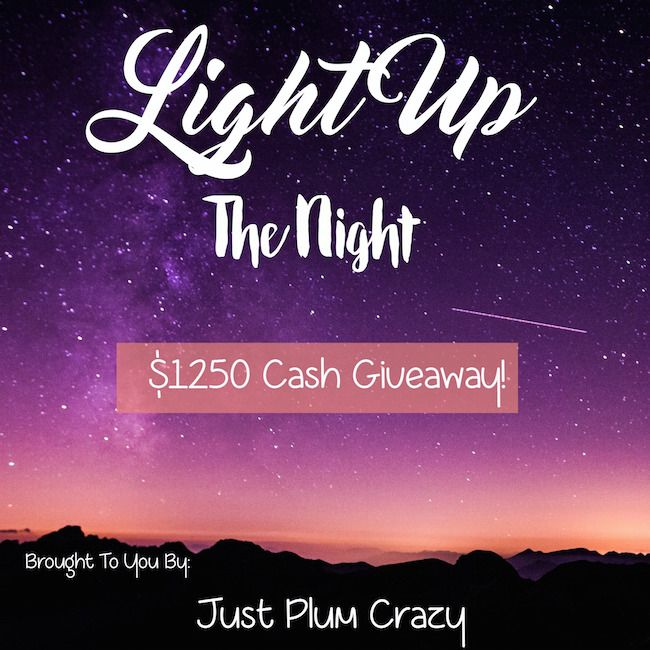 Light Up The Night $1250 Giveaway! 3 Winners - (2) - $500 and (1) $250 winners! Giveaway ends 8/15/16. You got to be in it to win it! Enter…