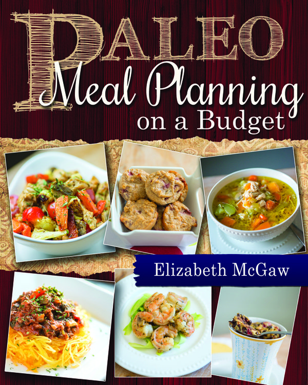 Paleo Meal Planning on a Budget - www.paleoonabudget.com