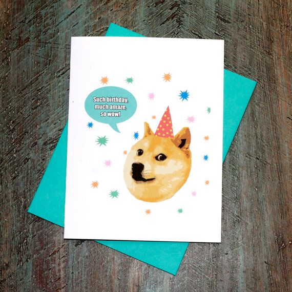 Funny Birthday Meme Reddit : Funny birthday card doge much amaze such
