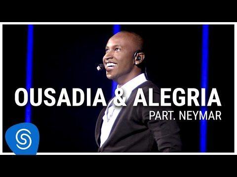 Thiaguinho Ousadia E Alegria Part Neymar Dvd Ousadia E Alegria