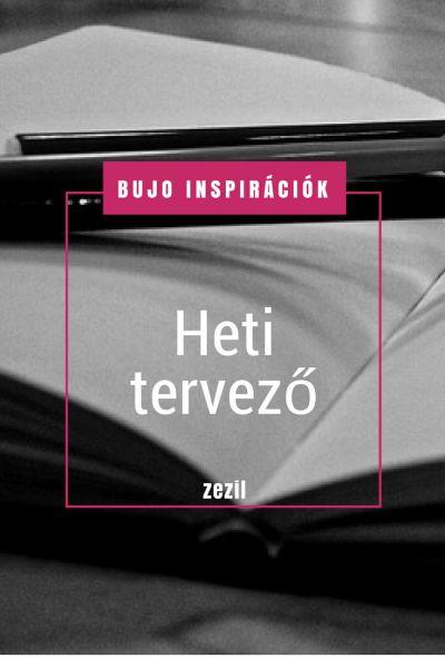BuJo Inspirációk - heti tervező | zezil