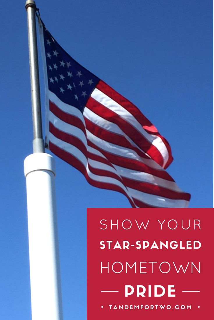 July = Show Your Star-Spangled, Hometown Pride! – Tandem For Two