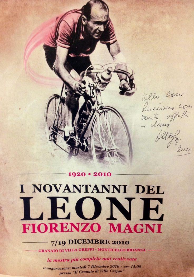 """Tour de France 1951. Fiorenzo Magni (1920-2012). Poster per la mostra """"I Novant'anni del LEONE Fiorenzo Magni"""", 7-19 dicembre 2010, con dedica autografa < Alla cara Luciana con tanto affetto e stima. F. Magni 2011 >"""