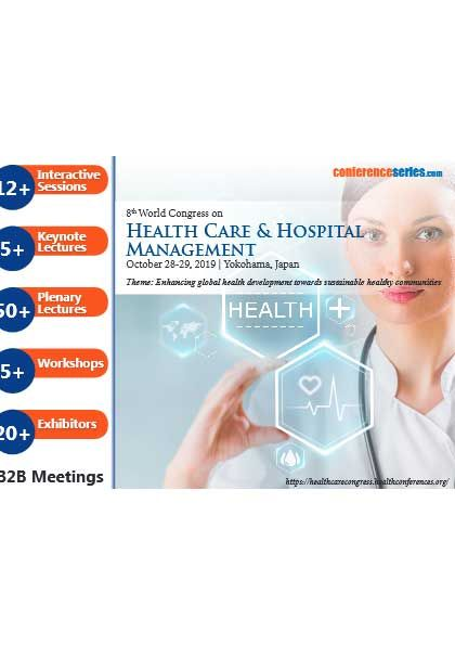 8th World Congress on Health Care & Hospital Management in