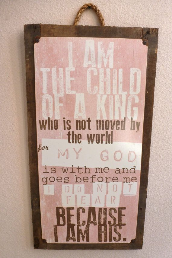 Vintage metal 'I Am A Child of A KING' prayer quote children's wall art Girls room decor pink nursery art on reclaimed wooden frame. on Etsy, $97.00