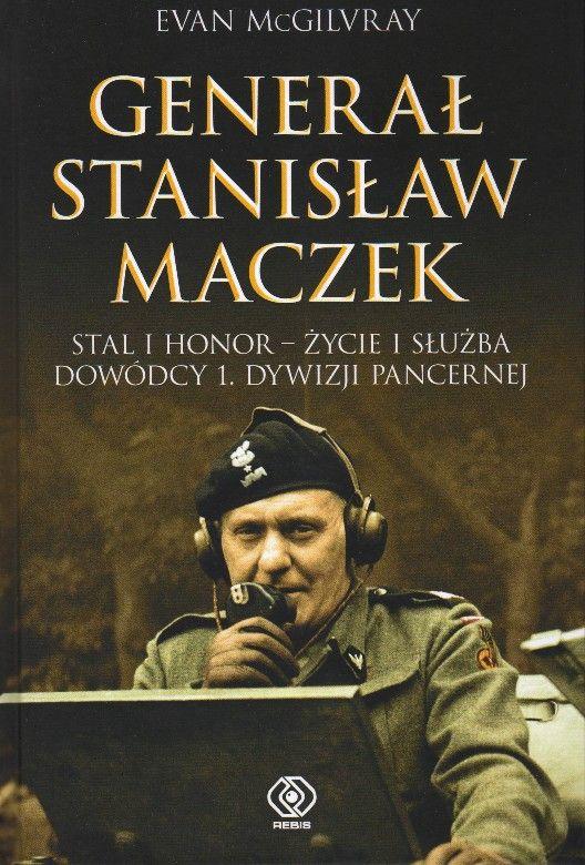 O bohaterze narodowym Holandii, a którego Polska Ludowa wyklęła -  http://www.wiadomosci24.pl/artykul/pamieci_generala_maczka_piorem_evana_mc_gilvraya_319050.html