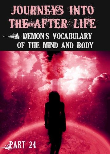http://eqafe.com/p/journeys-into-the-afterlife-a-demon-s-vocabulary-of-the-mind-and-body-part-24