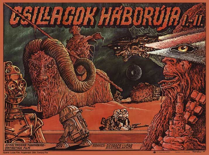 A Treasury of Rare and Weird Star Wars Posters From Around the World A New Hope, Hungary, 1979, by András Felvidéki