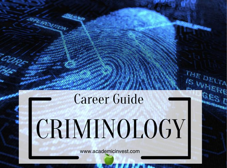 What to do with a degree in CriminologyCriminology