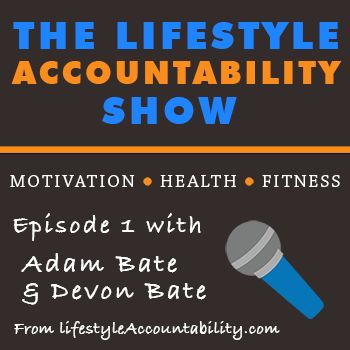 1: Co-hosts Adam and Devon Bate talk podcast and share their health and fitness stories