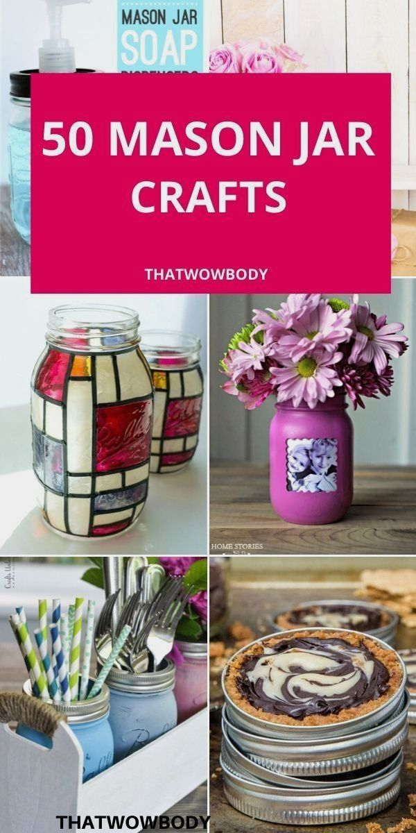 50 Mason Jar Crafts To Make And Sell In 2020 Easy Mason Jar Crafts Mason Jar Crafts Diy Easy Mason Jar Crafts Diy