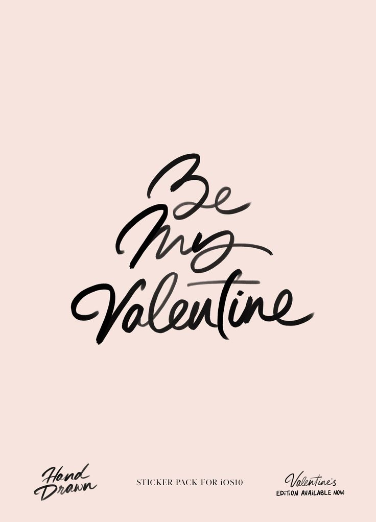 be my valentine hand drawn sticker pack for ios10 by cocorrina valentines edition