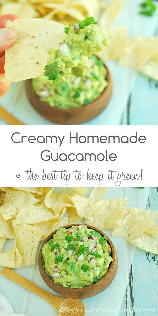 Creamy Homemade Guacamole + the BEST tip to keep it green! - Back To The Book Nutrition