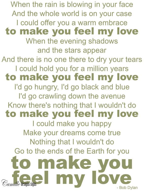 Make you feel my love Bob Dylan Billy Joel Garth Brooks Adele wall vinyl decal letters by Camille Designs Signs.