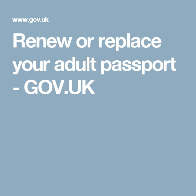 Renew or replace your adult passport - GOV.UK