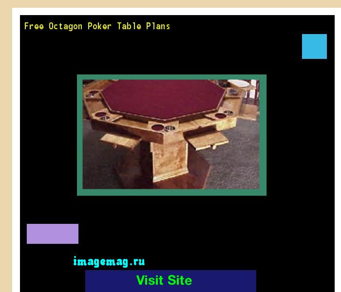 Free Octagon Poker Table Plans 135928 - The Best Image Search
