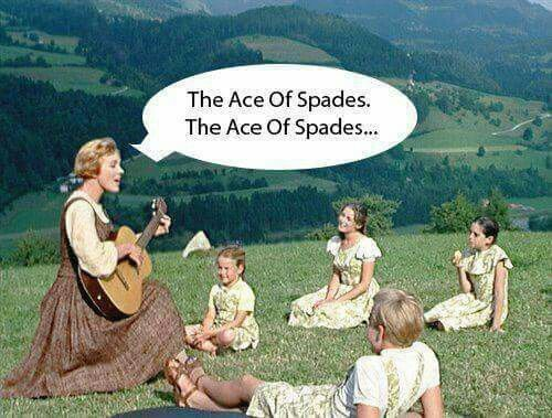 The Ace of Spades ...
