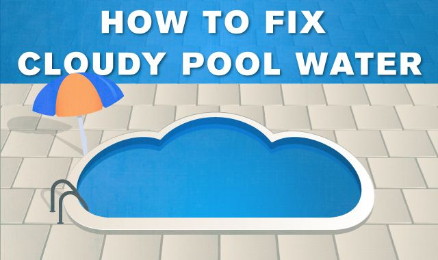 Best 25 cloudy pool water ideas on pinterest pool cleaning pool cleaning tips and swimming How to maintain swimming pool water