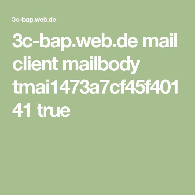 3c-bap.web.de mail client mailbody tmai1473a7cf45f40141 true