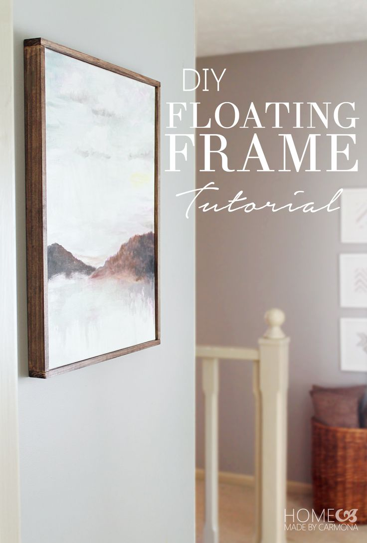 How to make a beautiful floating frame for just a few dollars!