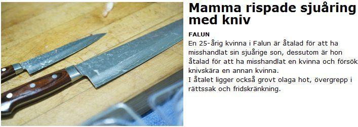 Mamma jagade son med kniv | Ann-Mari's Blogg