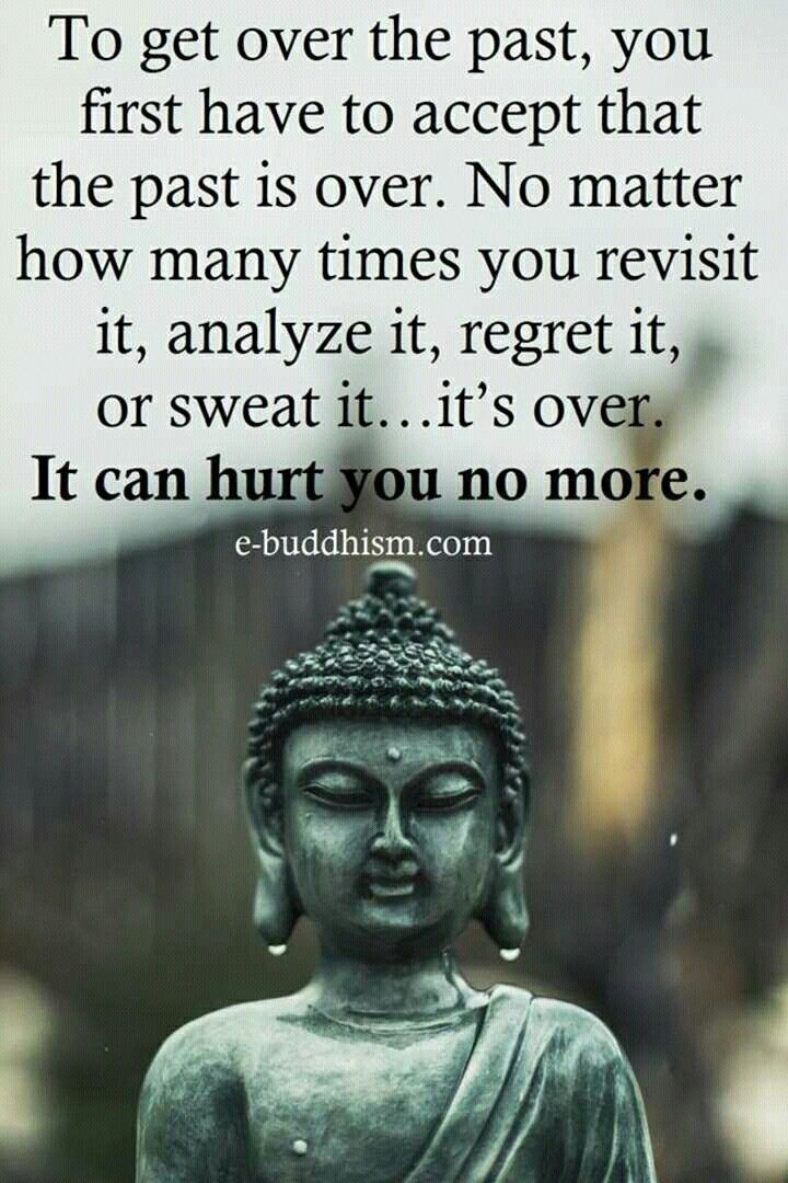 Sometimes this is the hardest concept to comprehend. You can torture yourself with the painful memories of your past, or you can accept that they are a part of your history. Take a deep breath and breath them out. Be proud of who you are and how you became that person.